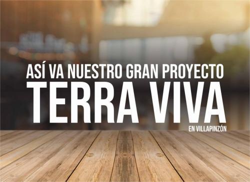 Así va nuestro gran proyecto Terra Viva Villapinzón